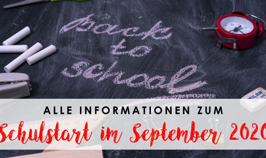 Informationen zum Schulstart